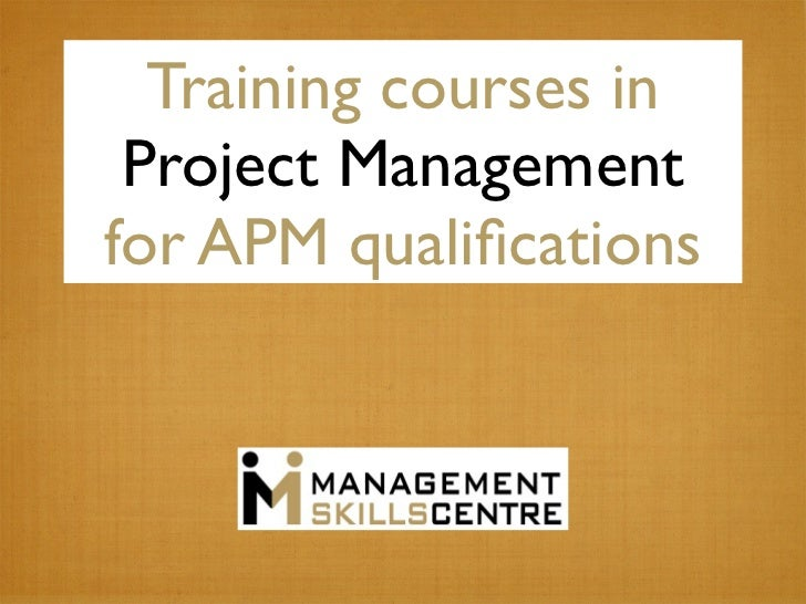 Training courses in Project Managementfor APM qualifications