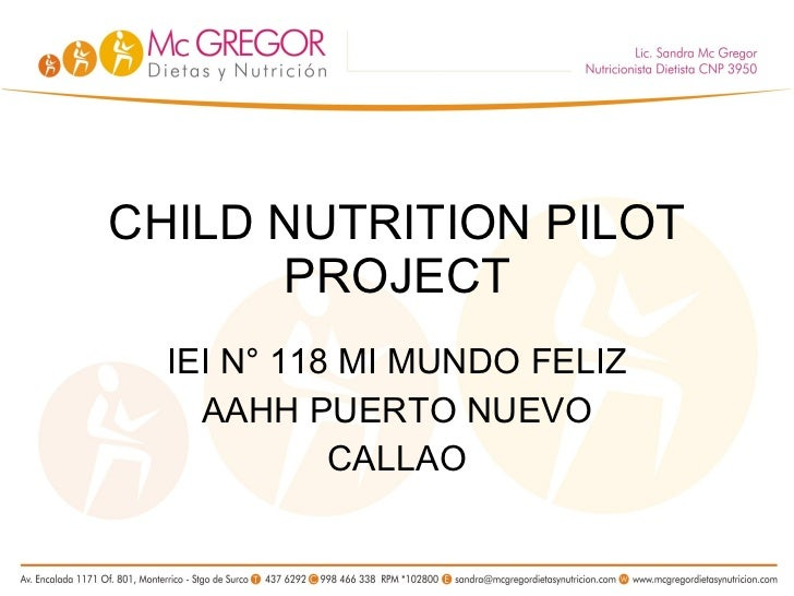 CHILD NUTRITION PILOT PROJECT IEI N° 118 MI MUNDO FELIZ AAHH PUERTO NUEVO CALLAO