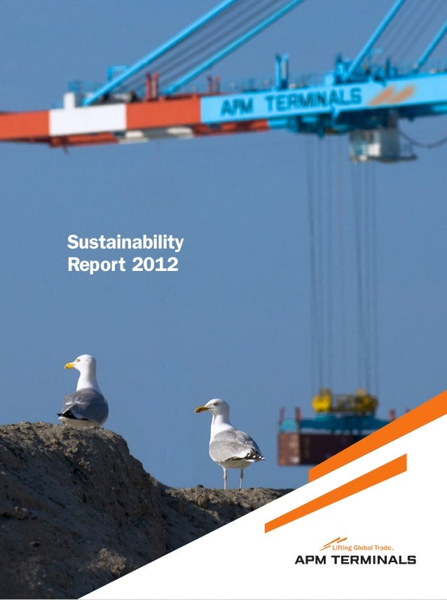 APM Terminals Sustainability Report 2012 1SustainabilityReport 2012