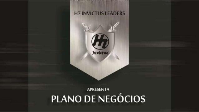 APRESENTAÇÃO H7 INVICTUS