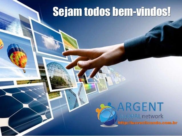 Sejam todos bem-vindos! http://lucreclicando.com.br