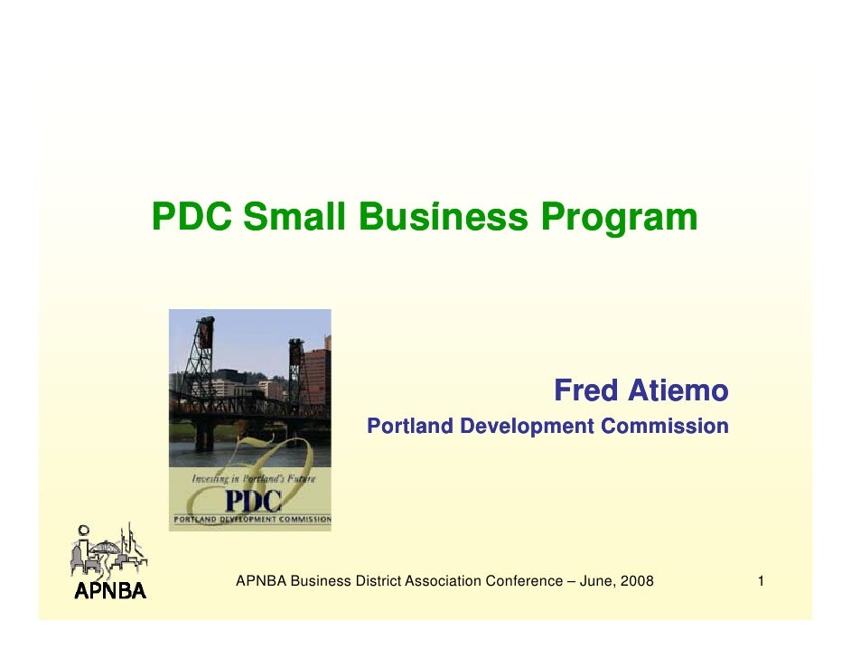 PDC Small Business Program     S ll B i       P                                                    Fred Atiemo            ...