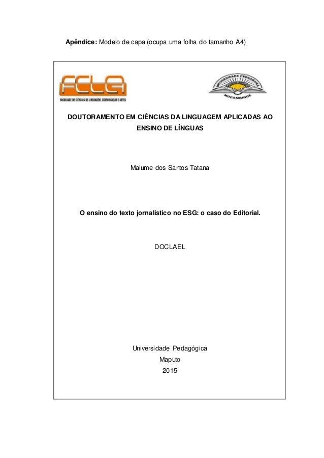 Apêndice: Modelo de capa (ocupa uma folha do tamanho A4) DOUTORAMENTO EM CIÊNCIAS DA LINGUAGEM APLICADAS AO ENSINO DE LÍNG...