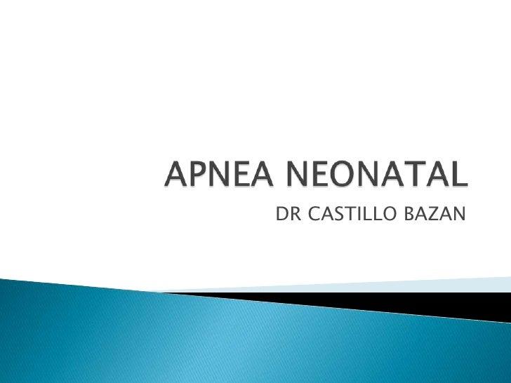 DR CASTILLO BAZAN
