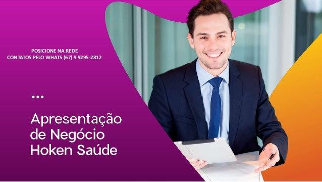 POSICIONE NA REDE CONTATOS PELO WHATS (67) 9 9295-2812