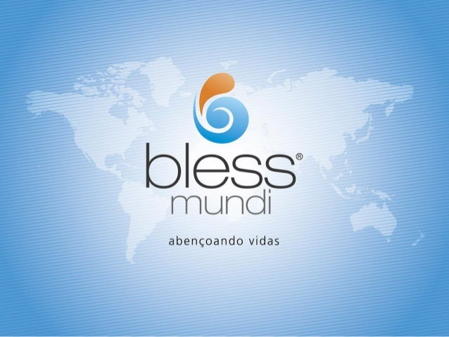 Bless Mundi | Plano de Negocios 2013 | ID: blessmundibr