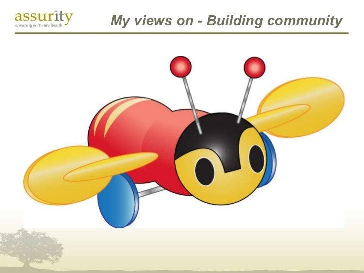 My views on - Building community