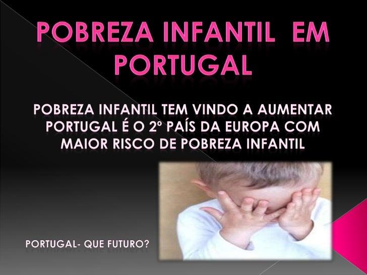 A Pobreza Infantil em Portugal