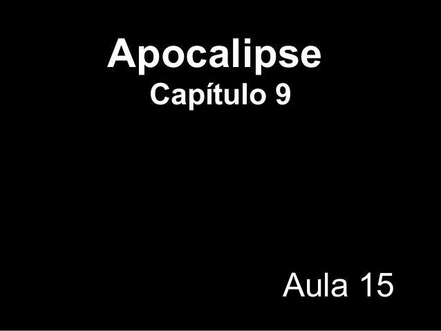 Apocalipse Capítulo 9 Aula 15