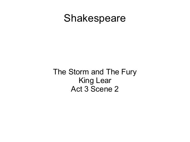 Shakespeare The Storm and The Fury King Lear Act 3 Scene 2