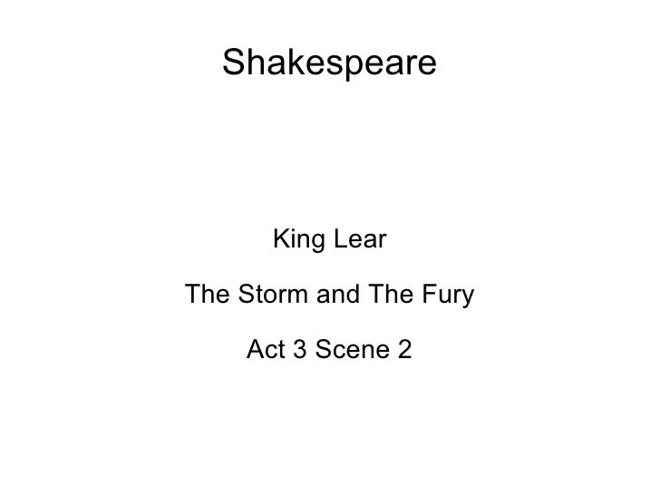 Shakespeare King Lear The Storm and The Fury Act 3 Scene 2