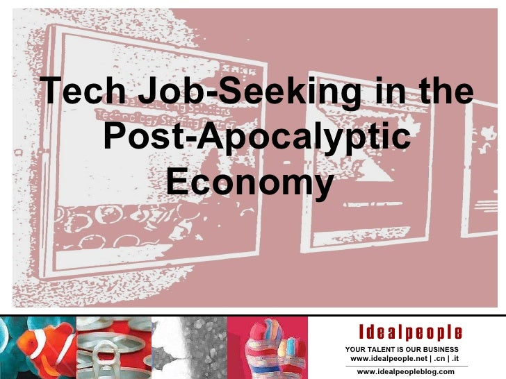 Tech Job-Seeking in the Post-Apocalyptic Economy