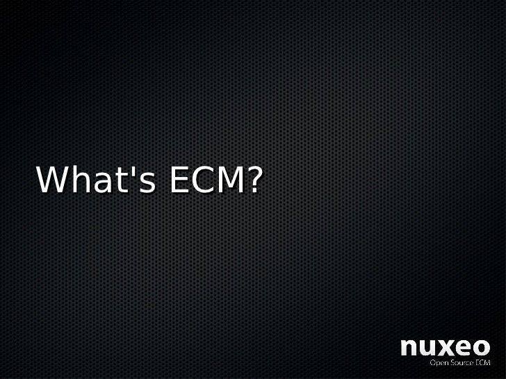 What's ECM?
