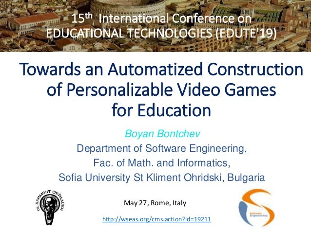 15th International Conference on EDUCATIONAL TECHNOLOGIES (EDUTE'19) Towards an Automatized Construction of Personalizable...