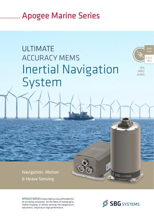 Navigation, Motion & Heave Sensing Apogee Marine Series 0.005° RMS ITAR Free APOGEESERIESmakeshighaccuracyaffordablefor al...
