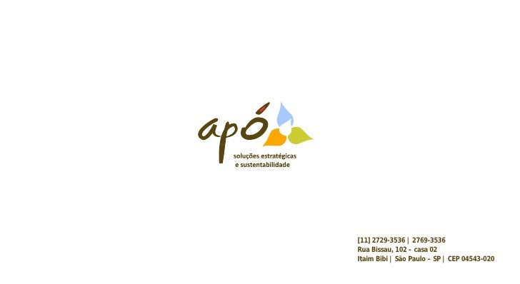 [11] 2729-3536 | 2769-3536Rua Bissau, 102 – casa 02Itaim Bibi | São Paulo – SP | CEP 04543-020