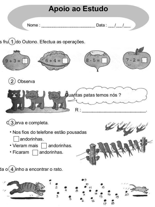 Apoio ao Estudo              Nome : ________________________ Data : ___/___/___      1s frutos do Outono. Efectua as opera...