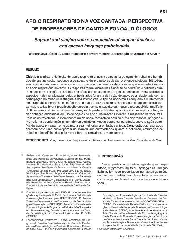 551 Rev. CEFAC. 2010 Jul-Ago; 12(4):551-562 APOIO RESPIRATÓRIO NA VOZ CANTADA: PERSPECTIVA DE PROFESSORES DE CANTO E FONOA...
