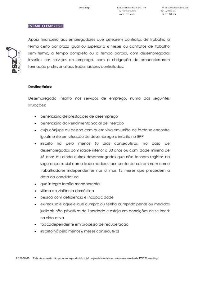 PSZ068.00 Este documento não pode ser reproduzido total ou parcialmente sem o consentimento da PSZ Consulting ESTÍMULO EMP...