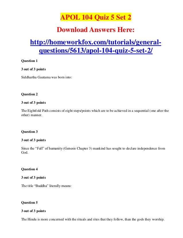 APOL 104 Quiz 5 Set 2                         Download Answers Here:      http://homeworkfox.com/tutorials/general-       ...