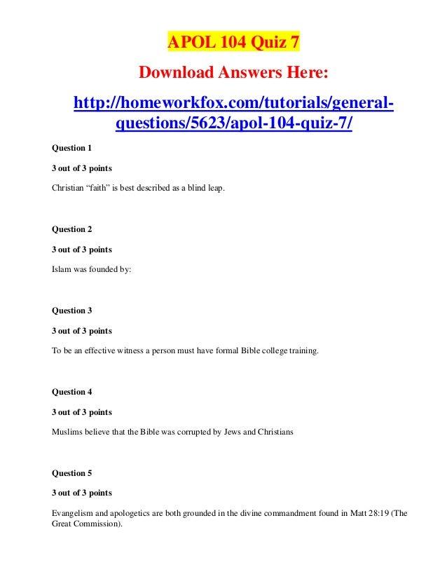 APOL 104 Quiz 7                          Download Answers Here:      http://homeworkfox.com/tutorials/general-            ...