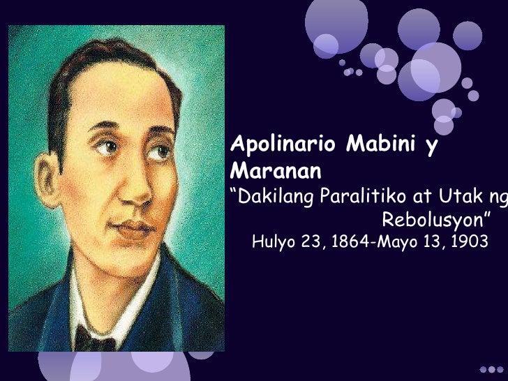 biography of apolinario mabini Apolinario mabini y maranan (1864 n 7 goe h 23 ji t - 1903 n 5 goe h 13 ji t) s hui-li p-pin ch ng-t tiat-ha k-ka kiam kek-b ng-ka.