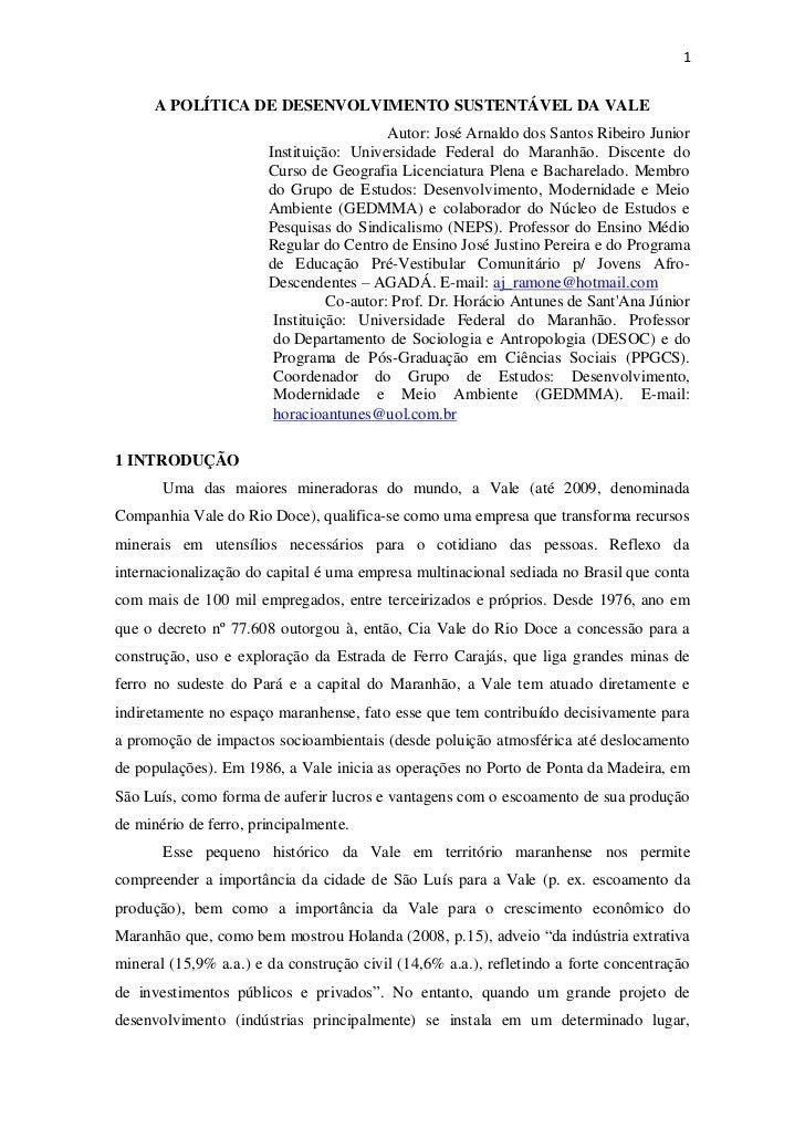 1      A POLÍTICA DE DESENVOLVIMENTO SUSTENTÁVEL DA VALE                                          Autor: José Arnaldo dos ...
