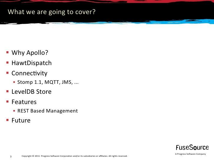 Introduction to ActiveMQ Apollo Slide 3