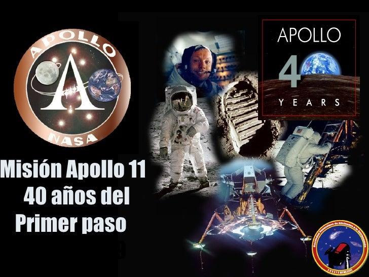 Misión Apollo 11  40 años del Primer paso  1969-2009