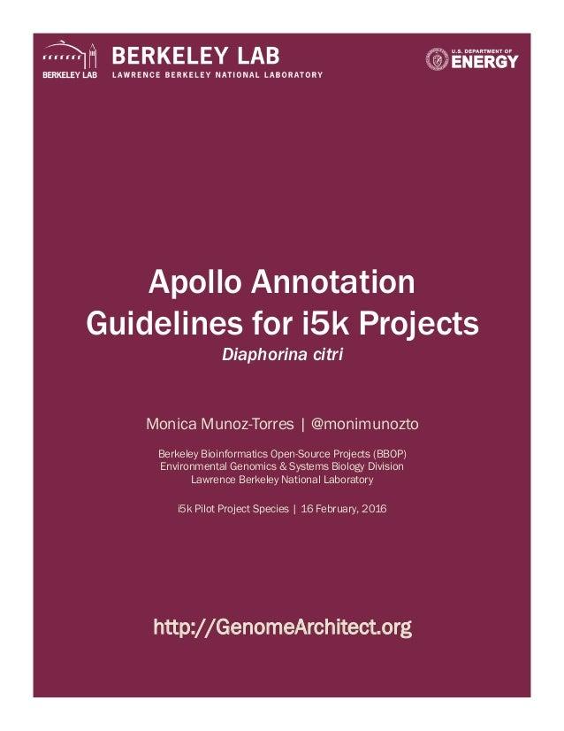 Apollo Annotation Guidelines for i5k Projects Diaphorina citri Monica Munoz-Torres | @monimunozto Berkeley Bioinformatics ...