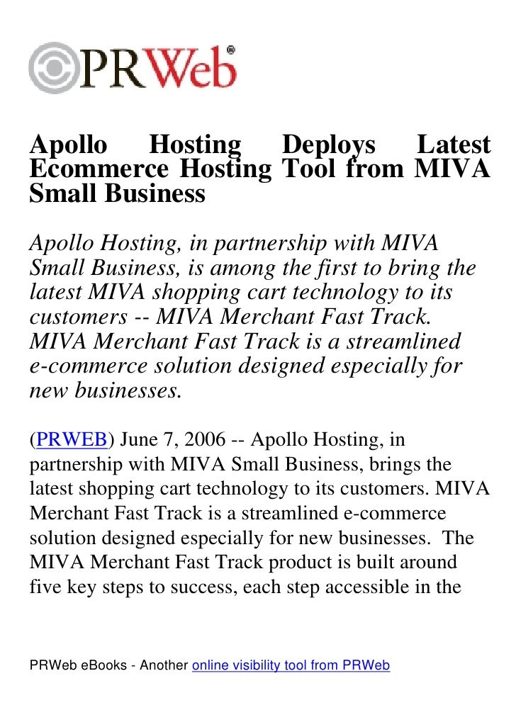 Apollo Hosting Deploys Latest Ecommerce Hosting Tool from MIVA Small Business Apollo Hosting, in partnership with MIVA Sma...
