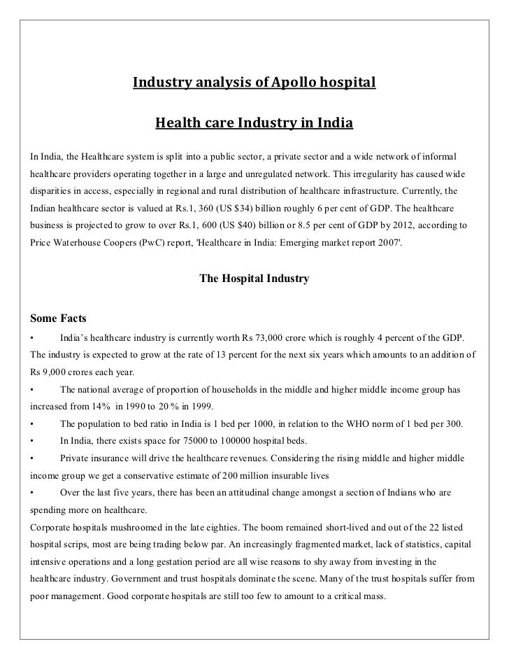 analysis of apollo hospitals in india This is the swot analysis of apollo hospitals apollo hospitals are one of those establishments which have been around for a number of years underdeveloped healthcare availability - india is that third world country that is evolving in terms of hospitals and healthcare.