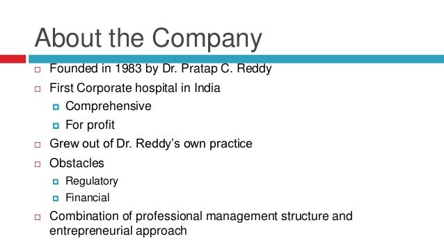 an analysis of dr reddys apollo hospitals in india Rakeshwar bandichhor,dr reddys laboratories,organic chemistry: current  research  jntu-hyderabad, iscb-2011, apollo hospitals educational &  research  recently, he has become a member national advisory board of  indian  euro organic chemistry 2019 (uk) analytical techniques in organic  chemistry.