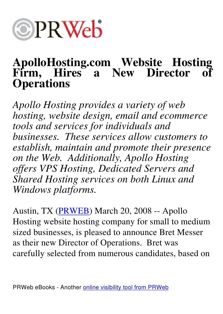 ApolloHosting.com Website Hosting Firm, Hires a New Director of Operations Apollo Hosting provides a variety of web hostin...