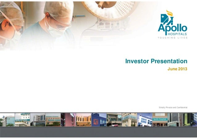 Strictly Private and Confidential Investor Presentation June 2013