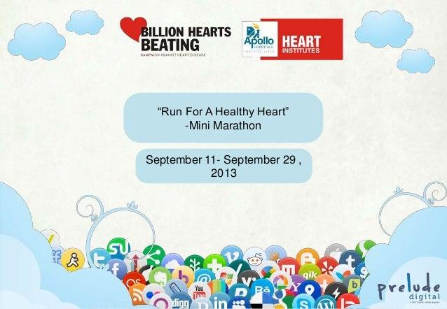 """""""Run For A Healthy Heart"""" -Mini Marathon September 11- September 29 , 2013  Www.preludedigital.com     7381088846   pratik..."""