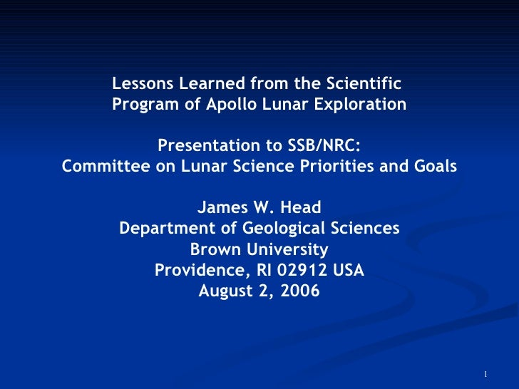 Lessons Learned from the Scientific  Program of Apollo Lunar Exploration Presentation to SSB/NRC: Committee on Lunar Scien...