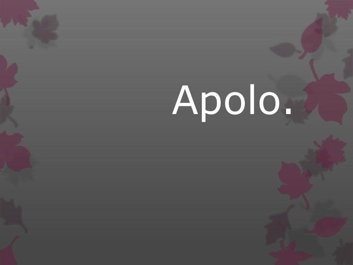 Apolo.