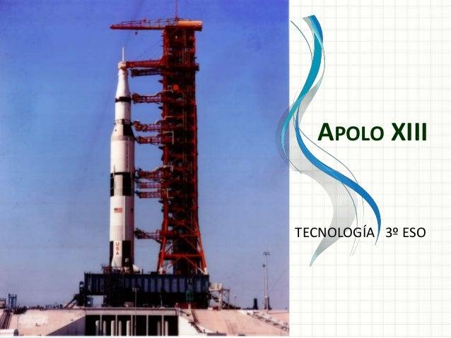 APOLO XIII  TECNOLOGÍA 3º ESO