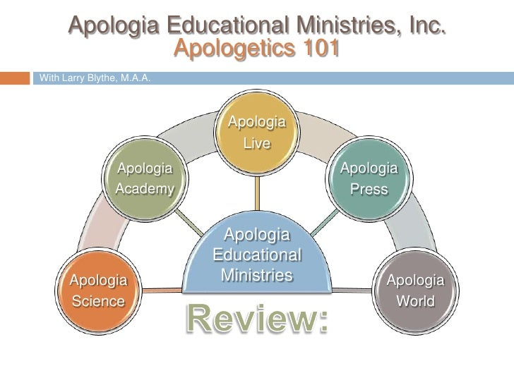 With Larry Blythe, M.A.A.<br />Apologia<br />Educational<br />Ministries<br />Review:<br />