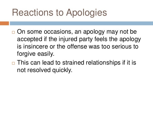 Apologizing interrupting excusing 11 reactions to apologies ccuart Choice Image
