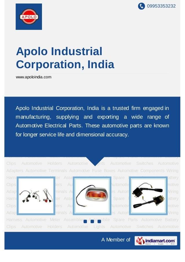 09953353232        Apolo Industrial        Corporation, India        www.apoloindia.comAutomotive       Holders     Automo...
