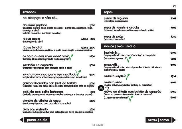 entradas creme de legumes (hortaliças de regionais) 3,50€ sopa de tomate e cebola (com ovo escalfado caseiro e segurelha d...