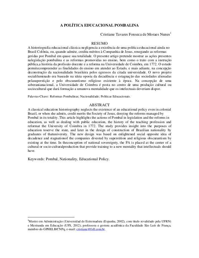 A POLÍTICA EDUCACIONAL POMBALINA                                                     Cristiane Tavares Fonseca de Moraes N...
