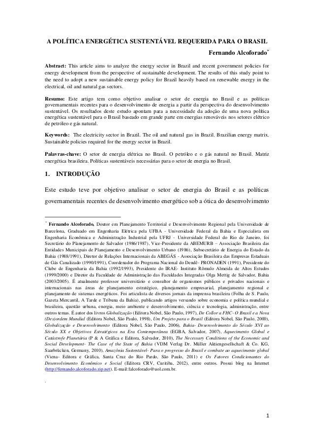A POLÍTICA ENERGÉTICA SUSTENTÁVEL REQUERIDA PARA O BRASIL                                                                 ...