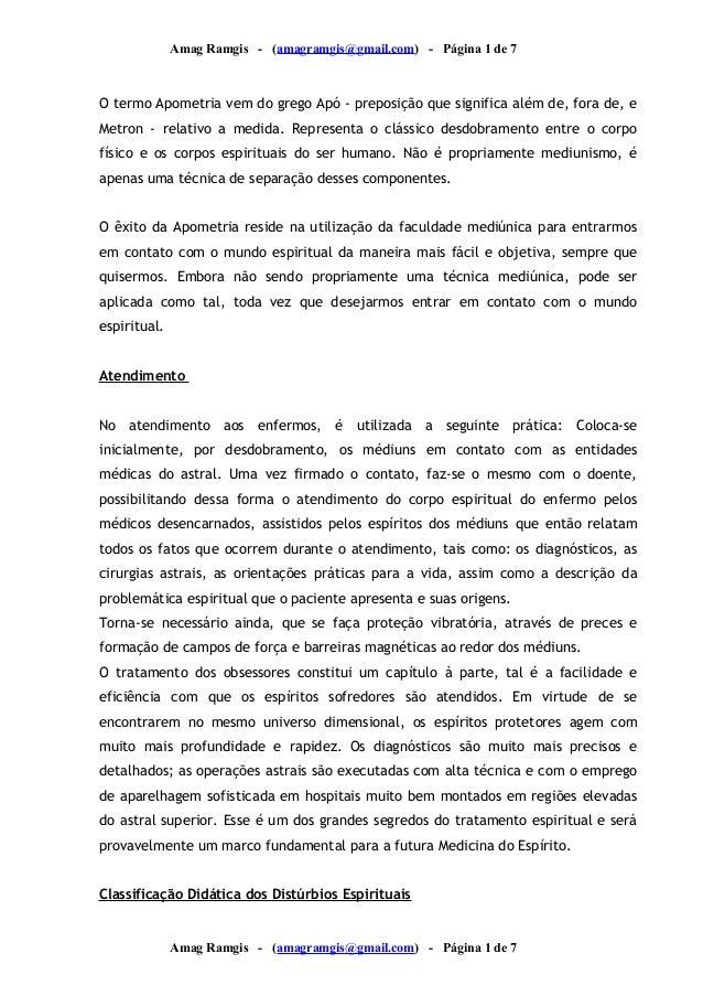 Amag Ramgis - (amagramgis@gmail.com) - Página 1 de 7  O termo Apometria vem do grego Apó - preposição que significa além d...