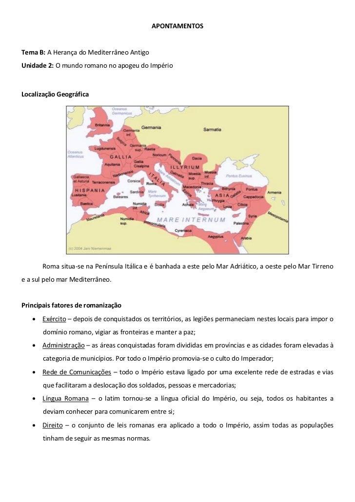 APONTAMENTOSTema B: A Herança do Mediterrâneo AntigoUnidade 2: O mundo romano no apogeu do ImpérioLocalização Geográfica  ...