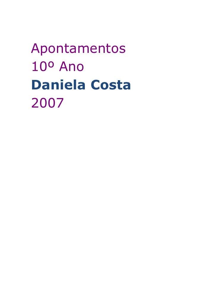 Apontamentos10º AnoDaniela Costa2007