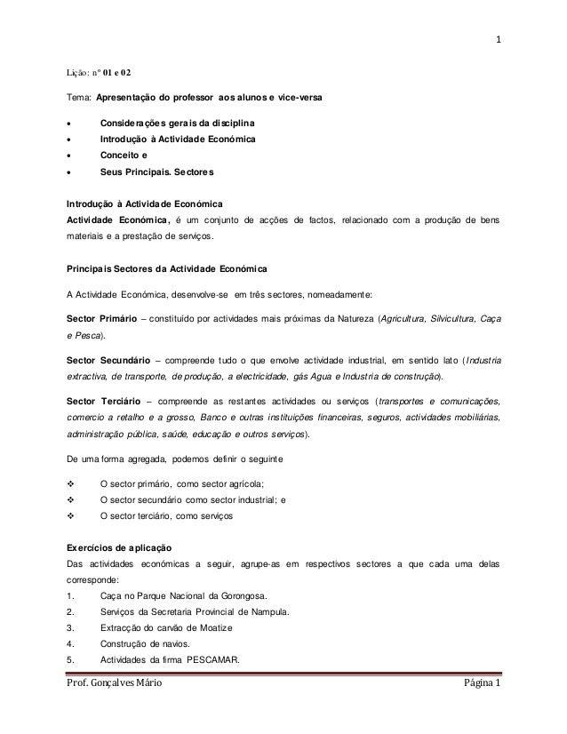 1  Lição: nº 01 e 02  Tema: Apresentação do professor aos alunos e vice-versa   Considerações gerais da disciplina   Int...
