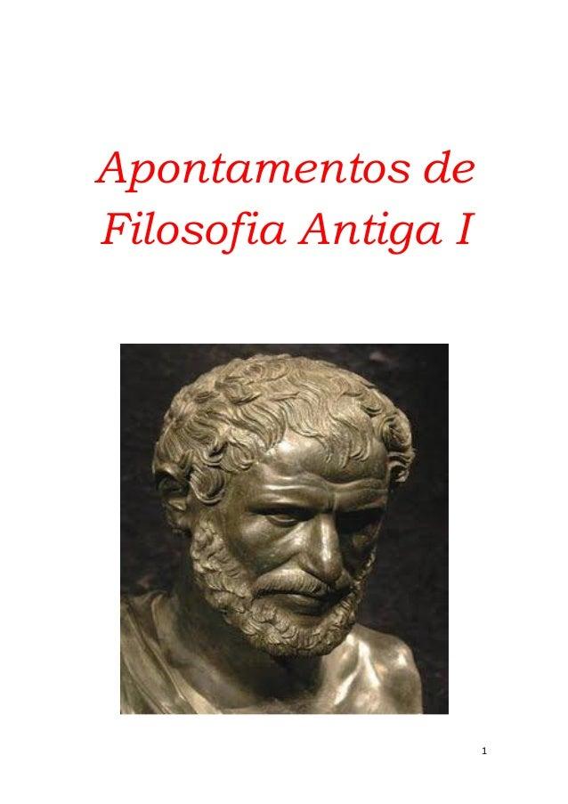 1 Apontamentos de Filosofia Antiga I